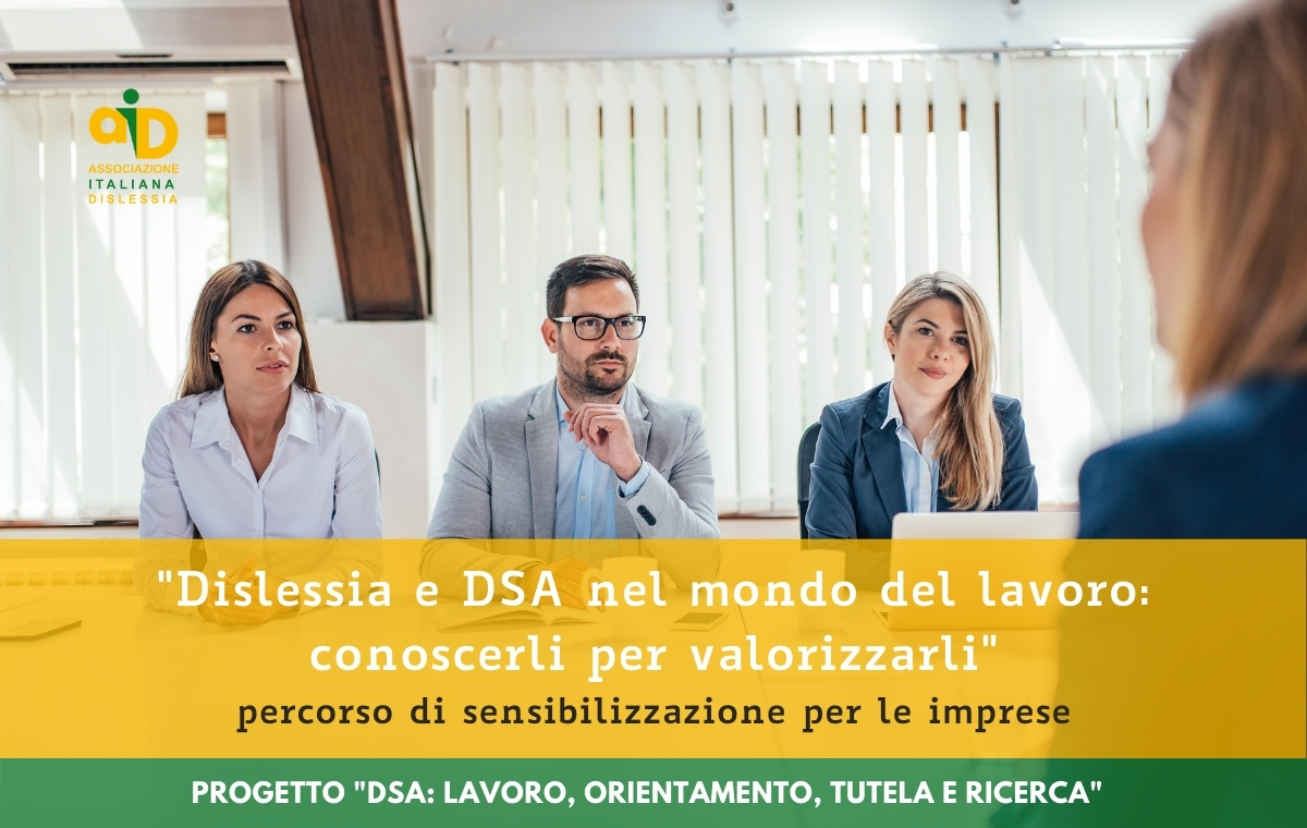 Dislessia e DSA nel mondo del lavoro: conoscerli per valorizzarli