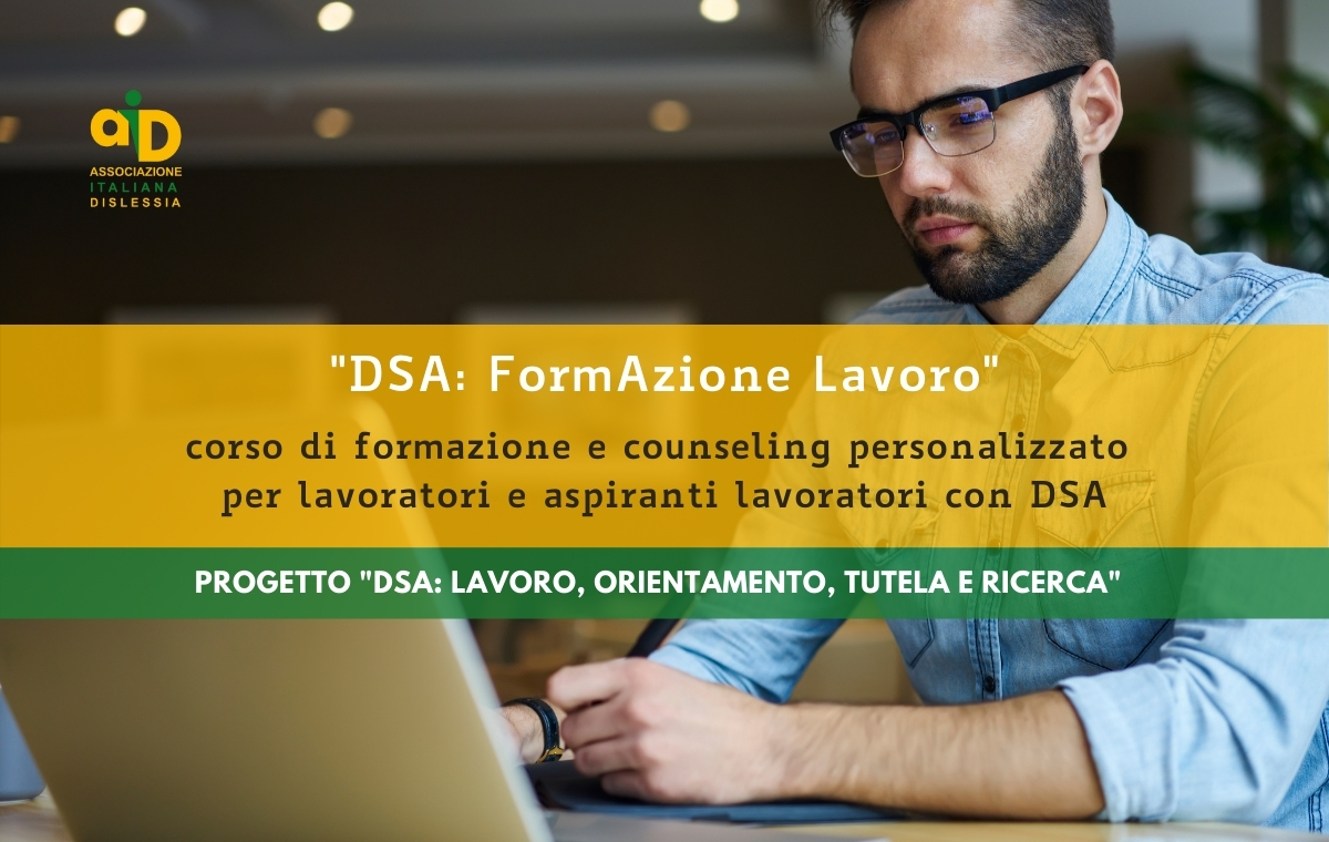 DSA: FormAzione Lavoro - Corso per lavoratori e aspiranti lavoratori con DSA