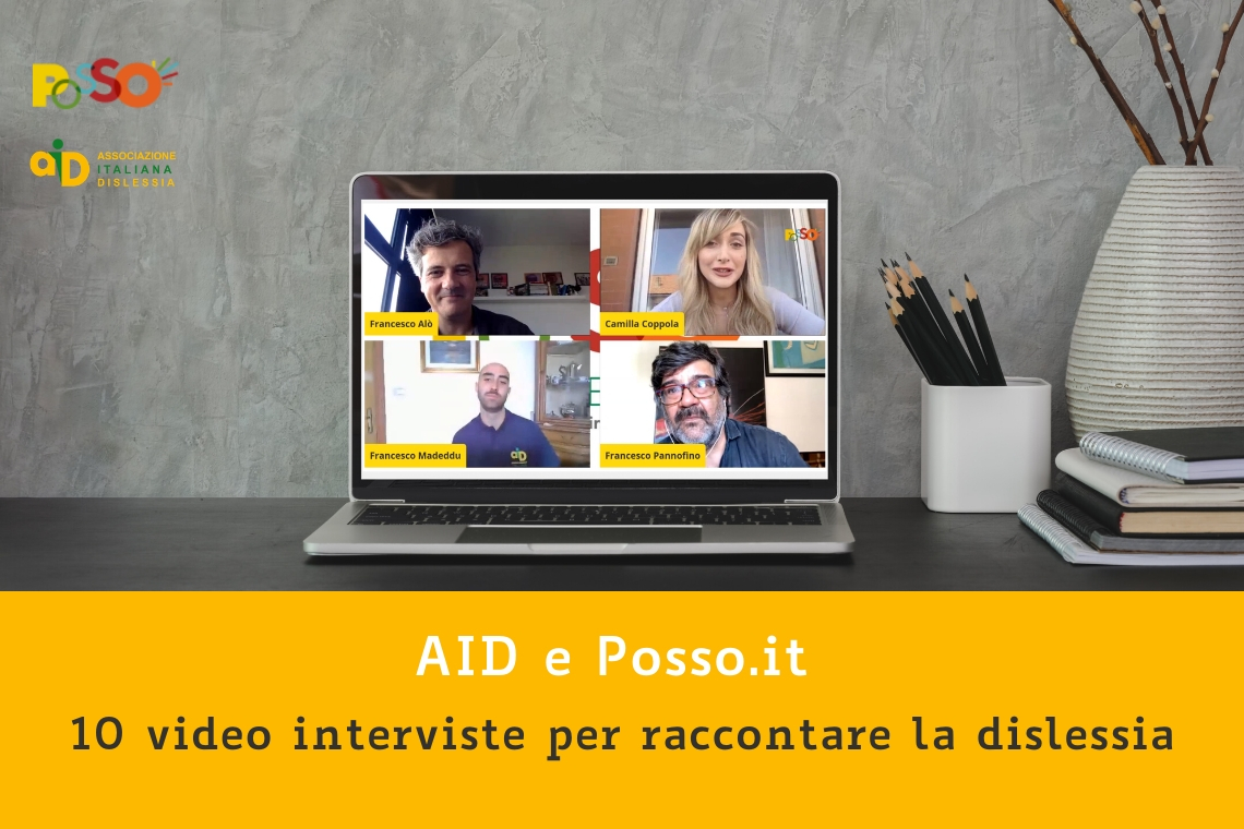 AID e Posso.it: dieci video interviste per raccontare la dislessia