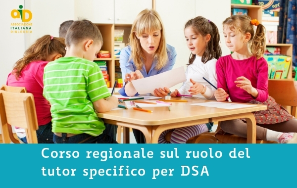 Corso regionale sul ruolo del tutor specifico per DSA