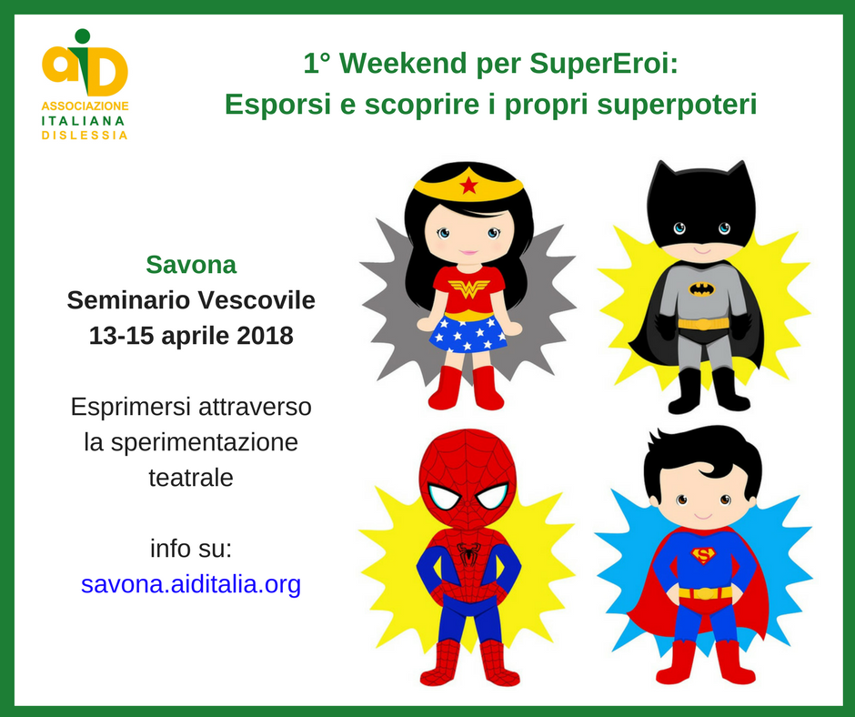 1° Weekend per SuperEroi:  Esporsi e scoprire i propri superpoteri